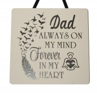 Dad always on my mind - Handmade Plaque