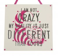 Im not crazy - Alice in wonderland - Handmade wooden plaque
