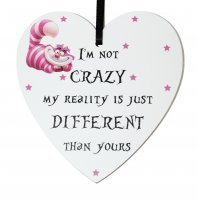 Cheshire Cat - I'm not crazy .... small 9cm wooden heart