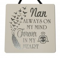 Nan always on my mind - Handmade Plaque