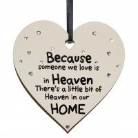 Because someone we love is in heaven - SMALL Heart plaque