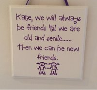 Personalised We will always be friends - Purple Handmade Plaque