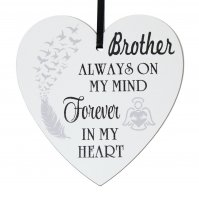 Brother always on my mind forever in my heart - 9cm wooden heart