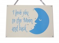 I love you to the moon and back - wooden plaque Blue