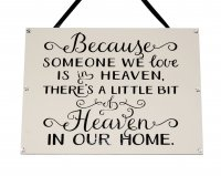 Because someone we love is in heaven - Rectangle Handmade Plaque