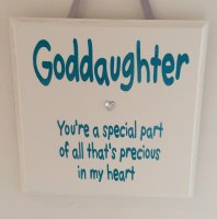 Goddaughter you're a special part - wooden plaque