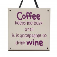 Coffee keeps me busy - Handmade wooden plaque