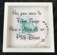 All you need is faith trust Tinkerbell - shadow box frame