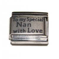 To my Special Nan with love - laser 9mm Italian charm