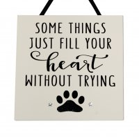 Some things just fill your heart - Handmade wooden plaque