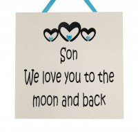 Son we love you to the moon and back - Handmade wooden plaque
