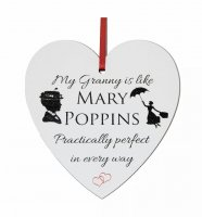 My Granny is like Mary Poppins .... small 9cm wooden heart