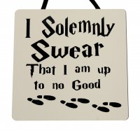 I solemnly swear - Harry Potter - Handmade wooden plaque