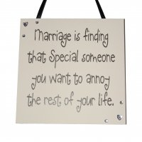 Marriage Annoy - Handmade Wooden Plaque