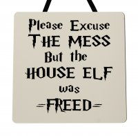 Please excuse the mess - Harry Potter - Handmade plaque