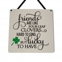 Friends are like four leaf clovers - Black - Handmade plaque
