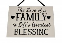The love of a family is Life's greatest - Handmade wooden plaque