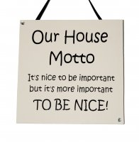 Our house motto - Handmade Wooden Plaque