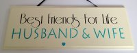 Best Friends for Life Husband and Wife - wooden plaque black