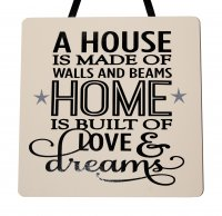 A house is made of walls - Handmade Wooden Plaque