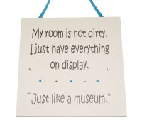 My room is not dirty - Granite - Handmade Wooden Plaque