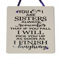 You and I are Sisters - Handmade wooden plaque