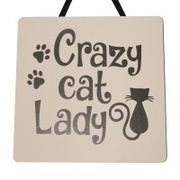 Crazy Cat lady - Handmade wooden plaque