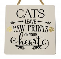 Cats leave paw prints - Handmade wooden plaque