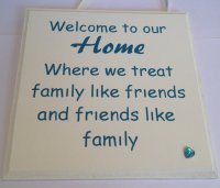 Welcome to our home - Handmade wooden plaque - Teal