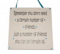 Remember you don't need.. - Granite - Handmade plaque