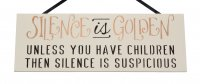 Silence is golden - Handmade RECTANGLE wooden plaque
