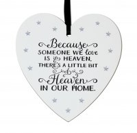 Because someone we love is in Heaven .... small 9cm wooden heart