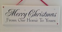 Merry Christmas from our home - Handmade wooden plaque