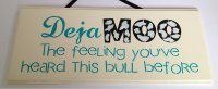Dejamoo the feeling you'ver heard.. - Handmade wooden plaque