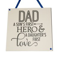 Dad a son's first hero - Handmade Square Plaque