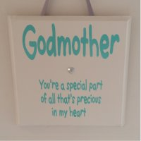 Godmother you're a special part - wooden plaque