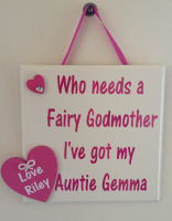 Who needs a fairy godmother... - Personalised handmade plaque